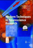 Modern Techniques in Neuroscience Research von Uwe Windhorst und Hakan Johansson